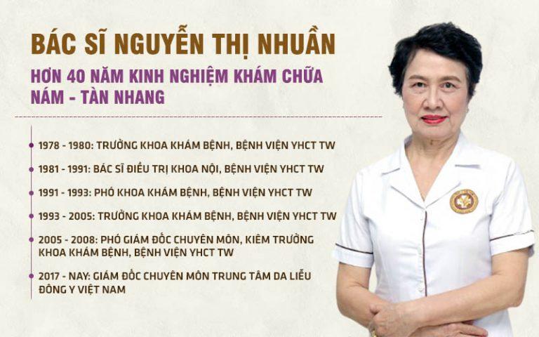 Bác sĩ Nguyễn Thị Nhuần là chuyên gia uy tín hàng đầu trong lĩnh vực chăm sóc da liễu bằng Đông y tại Việt Nam